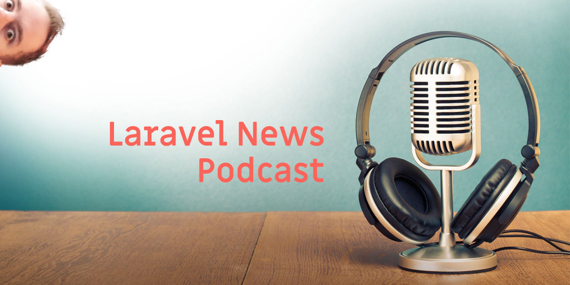 You can listen to Statamic founder Jack McDade talk about Statamic, the internet, and the 80s on this week's Laravel News podcast.