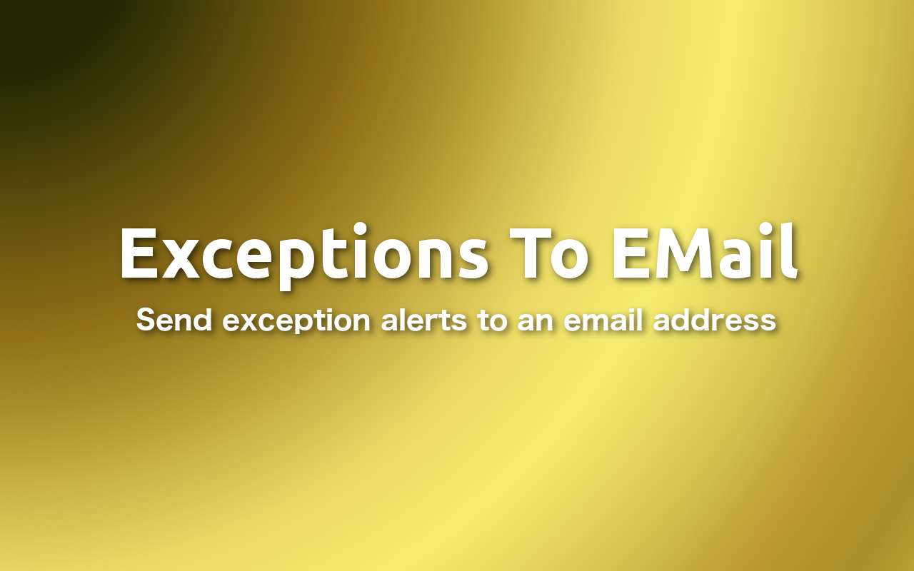 Exceptions To Email